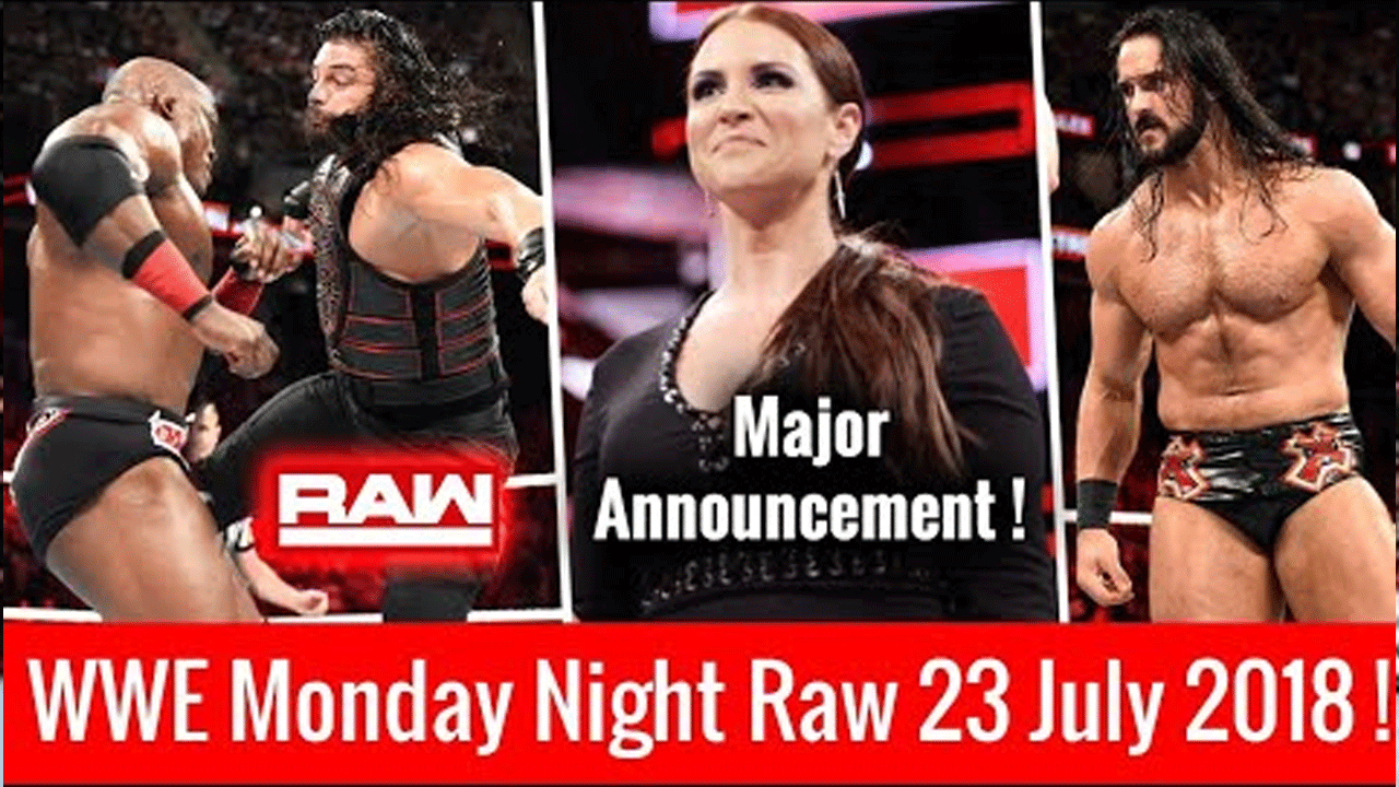 wwe-monday-night-raw-23-july-2018-stepahnie-returns-Brock-Lesnar-interference